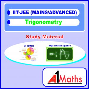 concepts and problems trigonometry,properties of triangle,inverse trigonometry